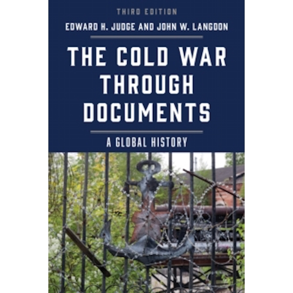 The Cold War through Documents : A Global History