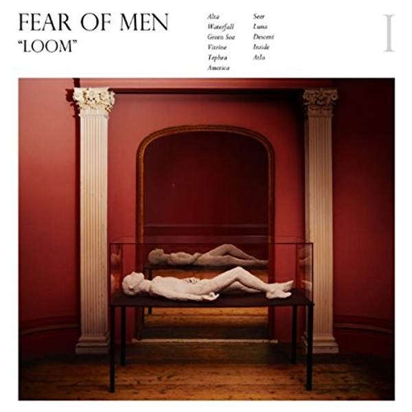Fear of Men - Loom Vinyl