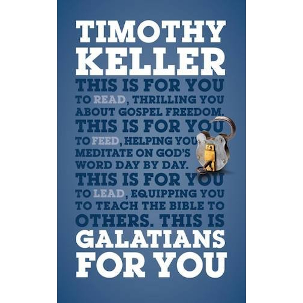 Galatians For You by Timothy Keller (Paperback, 2013)