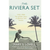 The Riviera Set by Mary S. Lovell (Paperback, 2017)