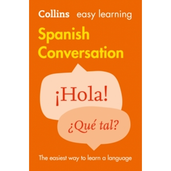 Collins Easy Learning Spanish Conversation [2nd Edition] by Collins Dictionaries (Paperback, 2015)