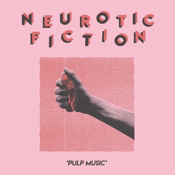 Neurotic Fiction - Pulp Music Vinyl