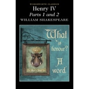 Henry IV Parts 1 & 2 by William Shakespeare (Paperback, 2013)