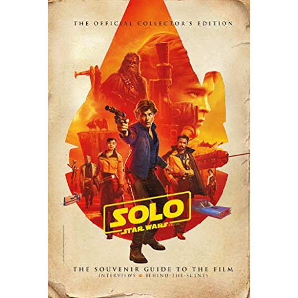 Solo: A Star Wars Story: The Official Collector's Edition  Hardback 2018