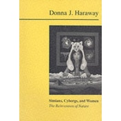 Simians, Cyborgs and Women: The Reinvention of Nature by Donna Haraway (Paperback, 1991)