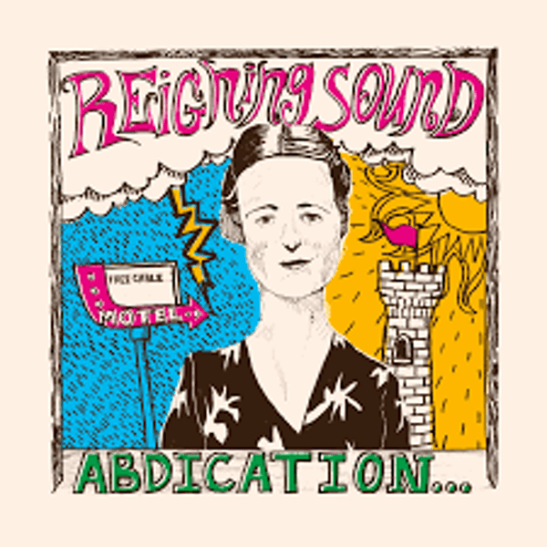 Reigning Sound ‎– Abdication...For Your Love Vinyl
