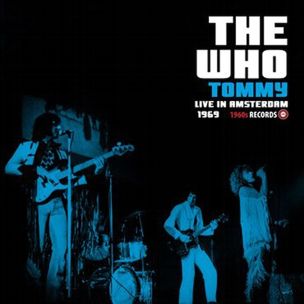 The Who ‎– Tommy Live In Amsterdam 1969 Limited Edition Vinyl