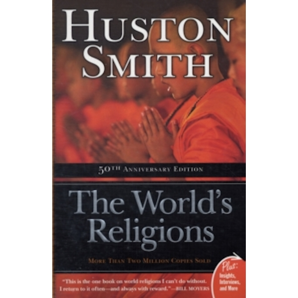 The World's Religions by Huston Smith (Paperback, 2009)