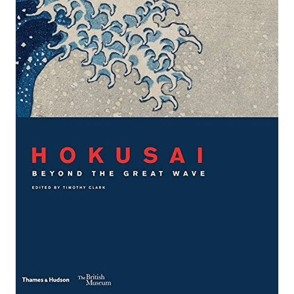 Hokusai: beyond the Great Wave (British Museum) Hardcover