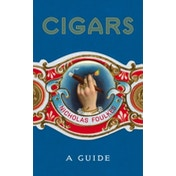 Cigars: A Guide by Nicholas Foulkes (Hardback, 2017)