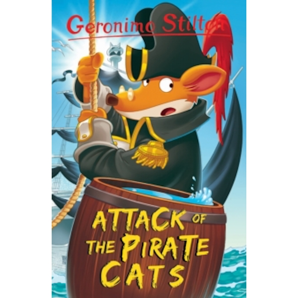 Attack of the Pirate Cats (Geronimo Stilton) by Geronimo Stilton (Paperback, 2017)