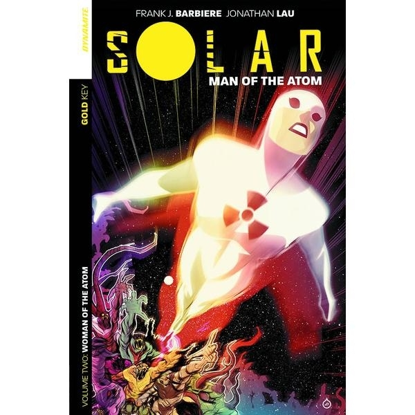 Solar Man of the Atom Volume 2 Intergalactic