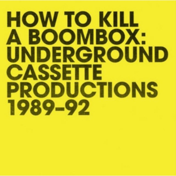 Raz Mesinai ‎– How To Kill A Boombox: Underground Cassette Productions 1989-92 Vinyl