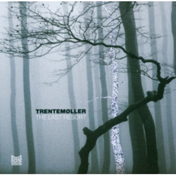 Trentemoller - The Last Resort CD