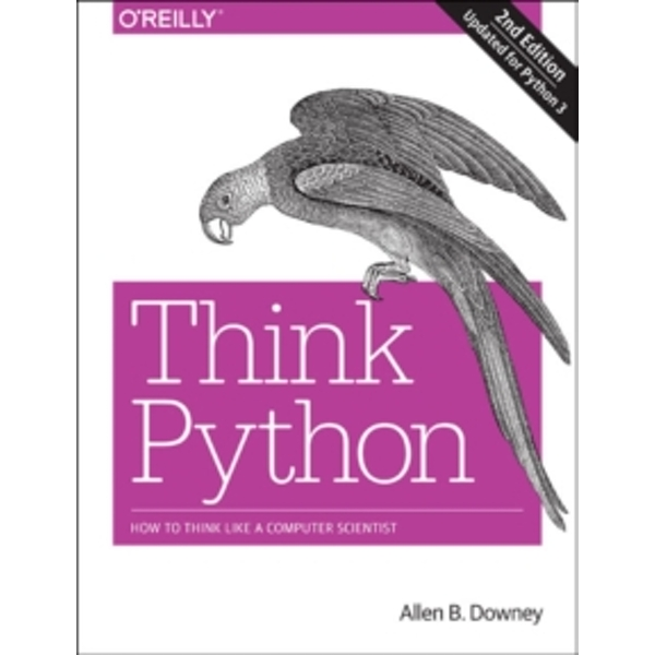 Think Python, 2e by Allen B. Downey (Paperback, 2015)