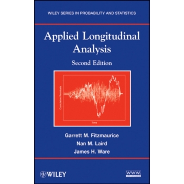 Applied Longitudinal Analysis, Second Edition by Nan M. Laird, Garrett Fitzmaurice, James H. Ware (Hardback, 2010)