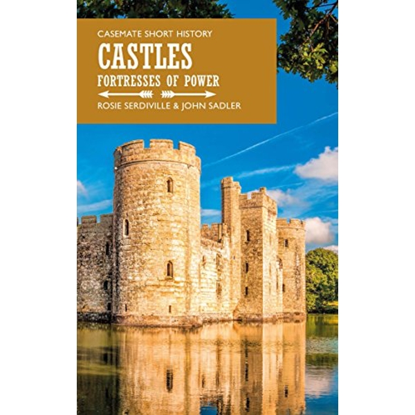 Castles Fortresses of Power Paperback / softback 2018