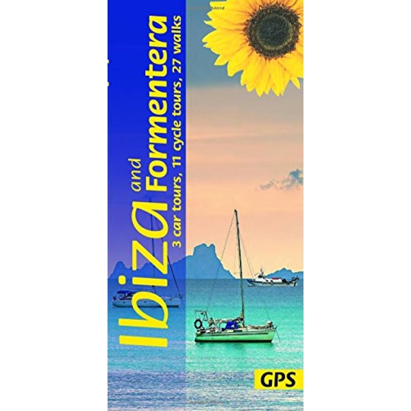 Ibiza and Formentera: 3 Car Tours, 11 Cycle Tours, 27 Walks by Hans Losse (Paperback, 2017)