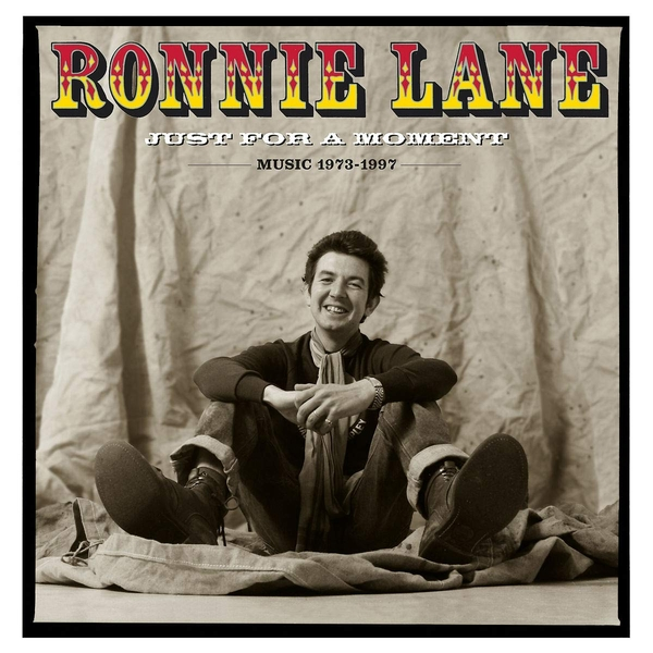 Ronnie Lane - Just For A Moment (Music 1973-1997) Vinyl