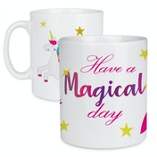 Have a Magical Day Quote Unicorn Mug