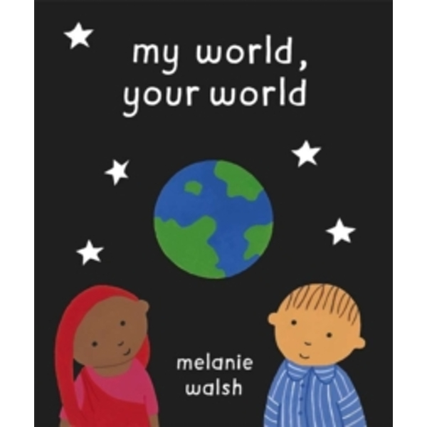 My World, Your World by Melanie Walsh (Paperback, 2004)