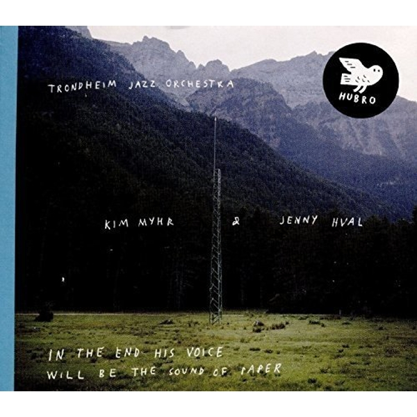 Kim Myhr & Jenny Hval Trondheim Jazz Orchestra - In The End His Voice Will Be The Sound Of Paper Vinyl