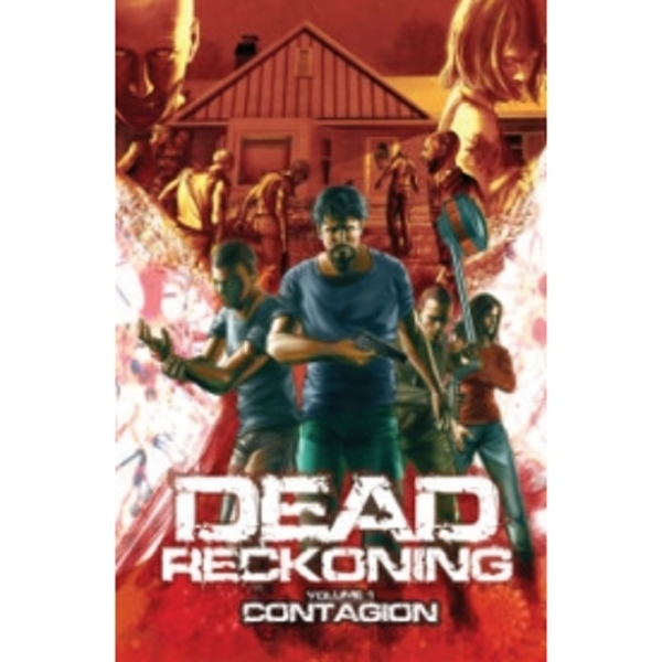 Dead Reckoning Volume 1: Contagion