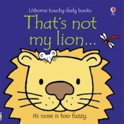 That's Not My Lion by Rachel Wells, Fiona Watt (Board book, 2009)