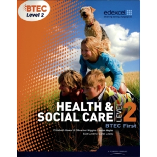 BTEC Level 2 First Health and Social Care Student Book by Helen Lancaster, Sian Lavers (Paperback, 2010)