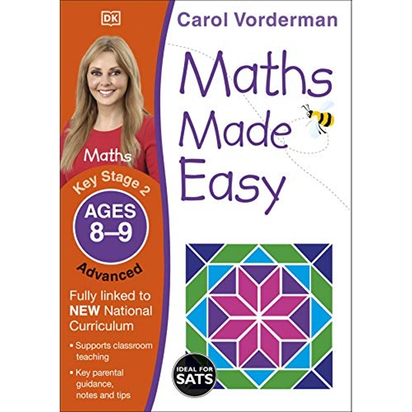 Maths Made Easy Ages 8-9 Key Stage 2 Advanced by Carol Vorderman (Paperback, 2014)