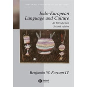 Indo-European Language and Culture: An Introduction by Benjamin W. Fortson (Paperback, 2009)