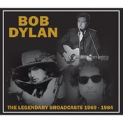 Bob Dylan - The Legendary Broadcasts 1969-1984 CD