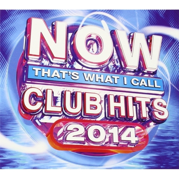 NOW That's What I Call Club Hits 2014 CD
