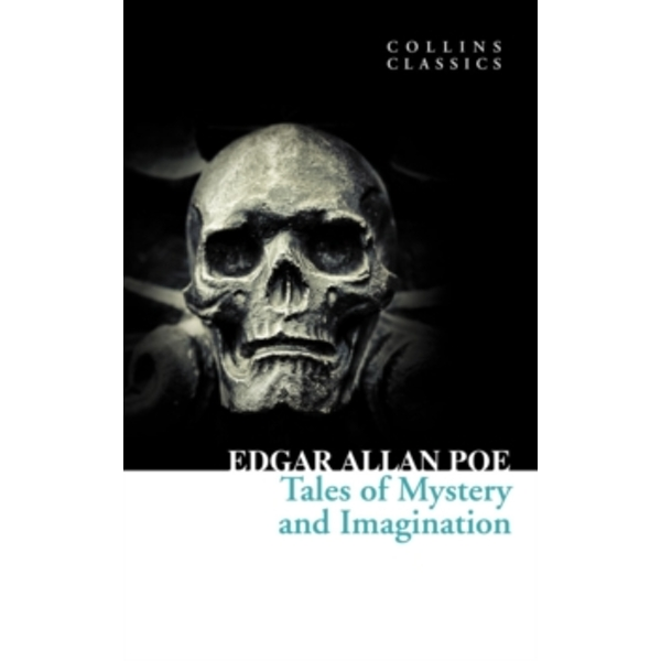Tales of Mystery and Imagination (Collins Classics) by Edgar Allan Poe (Paperback, 2011)