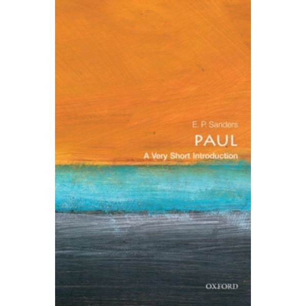 Paul: A Very Short Introduction by E. P. Sanders (Paperback, 2001)