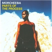 Morcheeba Parts Of The Process CD