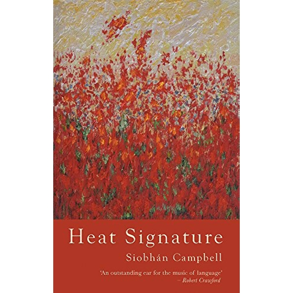 Heat Signature by Siobhan Campbell (Paperback, 2017)
