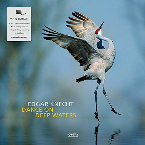 Edgar Knecht - Dance On Deep Waters Vinyl