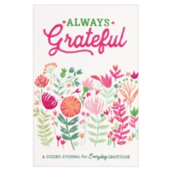 Guided Journal: Always Grateful