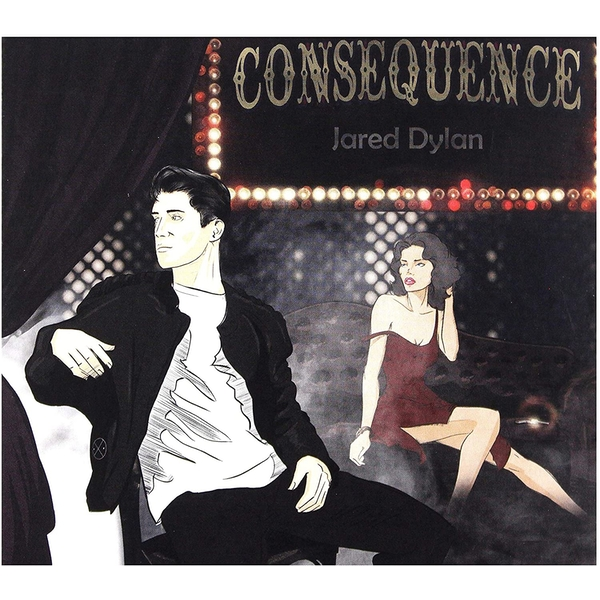 Jared Dylan - Consequence Vinyl