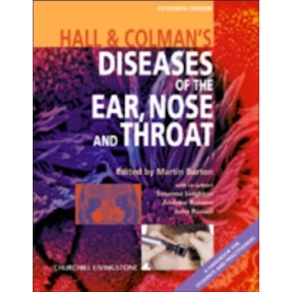 Hall and Colman's Diseases of the Ear, Nose and Throat