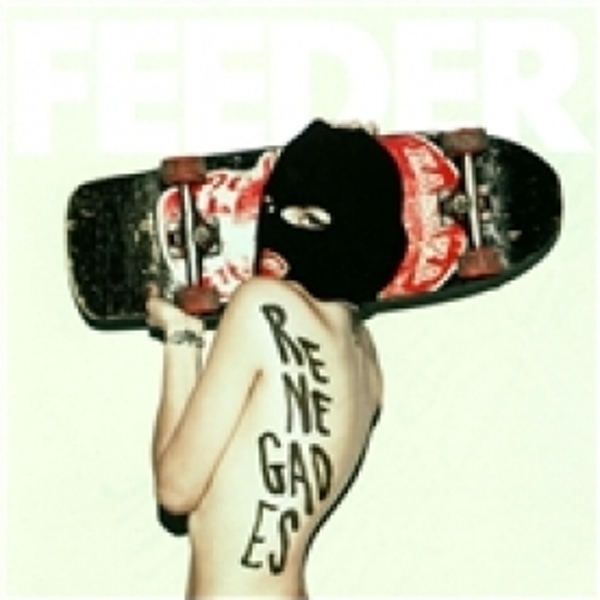 Feeder Renegades CD