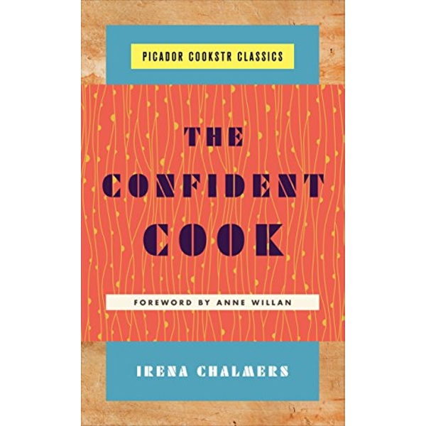 The Confident Cook  Hardback 2018