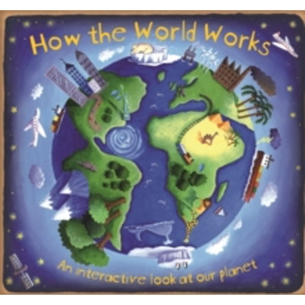 How the World Works by Christiane Dorion (Hardback, 2009)