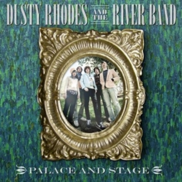 Dusty Rhodes & The Rivers Band - Palace And Stage CD