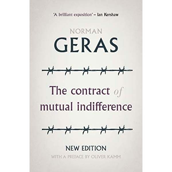 The Contract of Mutual Indifference Political Philosophy After the Holocaust Paperback / softback 2020