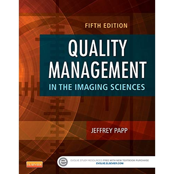 Quality Management in the Imaging Sciences by Jeffrey Papp (Hardback, 2014)