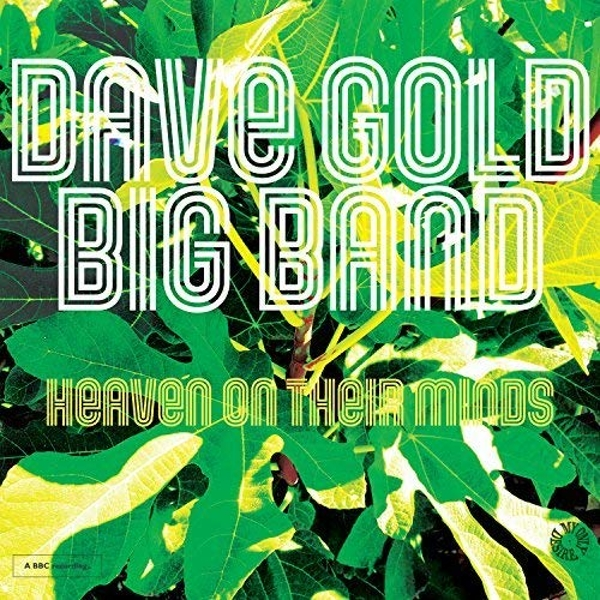 Dave Gold Big Band - Heaven On Their Minds Vinyl
