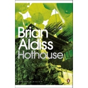 Hothouse by Brian Aldiss (Paperback, 2008)