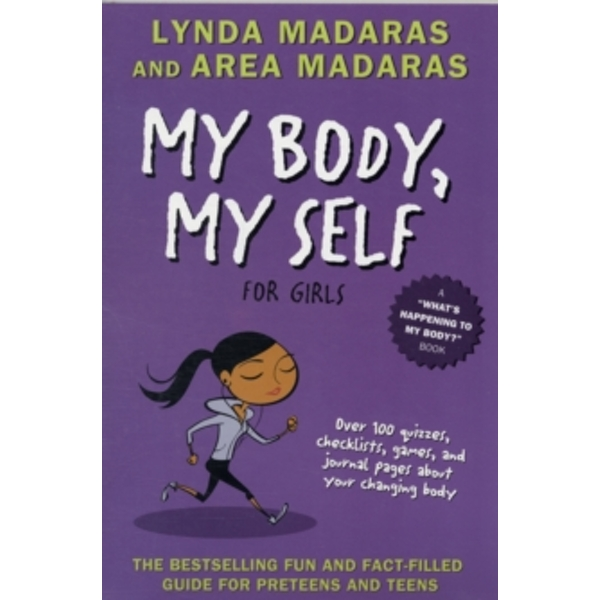 My Body, My Self for Girls : Revised Edition
